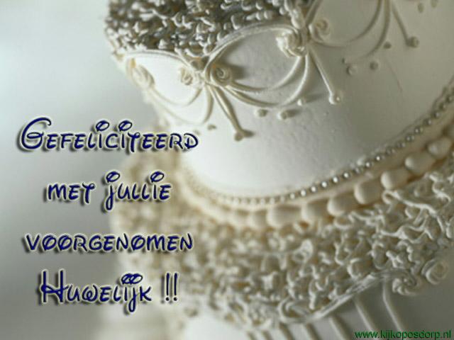 gefeliciteerd met je voorgenomen huwelijk