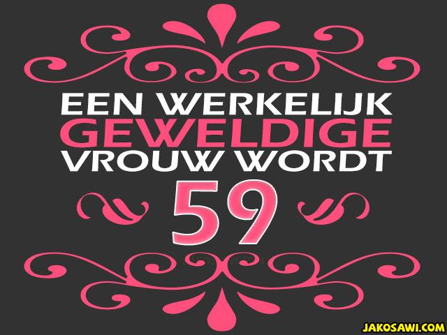verjaardag vrouw 59 jaar