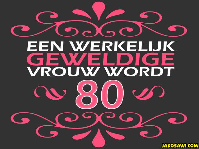 verjaardag vrouw 80 jaar
