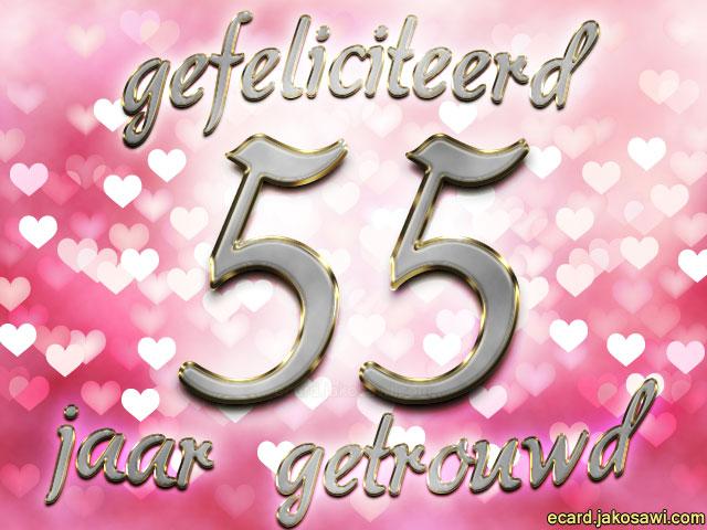 55 Jarig Huwelijk