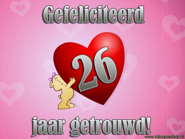 26 jaar getrouwd Felicitatie 26 Jaar Getrouwd   ARCHIDEV 26 jaar getrouwd