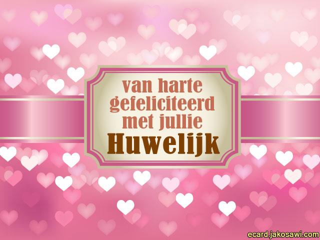 van harte gefeliciteerd met jullie huwelijk Hartelijk Gefeliciteerd Met Uw Huwelijk   ARCHIDEV van harte gefeliciteerd met jullie huwelijk