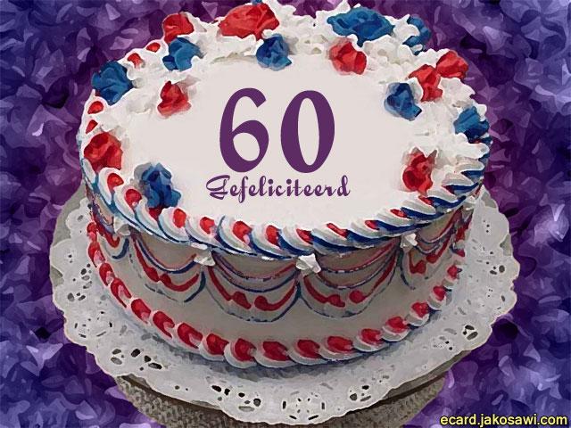 taart 60 jaar jakosawi e cards   60 jaar taart   taart 60 jaar