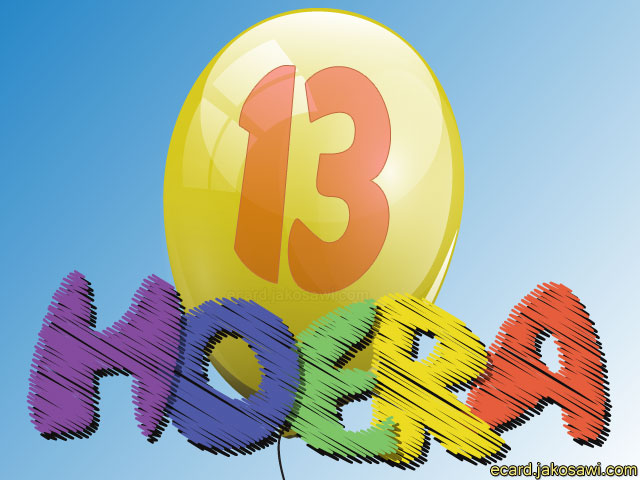 hoera 13 jaar jakosawi e cards   13 jaar hoera 1401   hoera 13 jaar