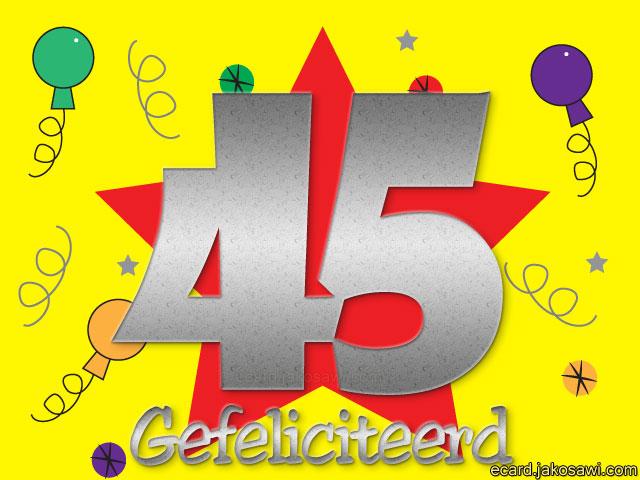 gefeliciteerd 45 jaar Gefeliciteerd 45   ARCHIDEV gefeliciteerd 45 jaar