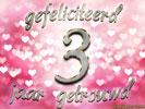 3 jarig huwelijk Huwelijk: Huwelijksverjaardag 3 Jaar e cards @ ecard.jakosawi.com 3 jarig huwelijk
