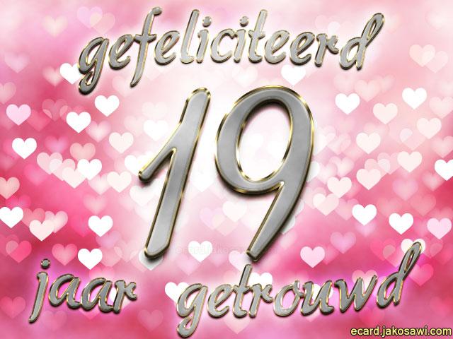 19 jaar getrouwd Gefeliciteerd 19 Jaar Getrouwd   ARCHIDEV 19 jaar getrouwd