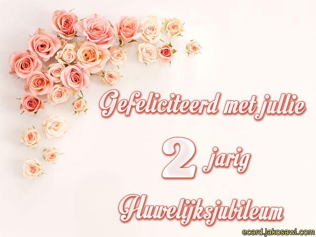 2 jarig huwelijksjubileum jakosawi e cards   2 jaar huwelijksjubileum 1601   2 jarig huwelijksjubileum