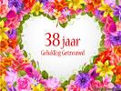38 jaar getrouwd gedicht Huwelijk: Huwelijksverjaardag 38 Jaar e cards @ ecard.jakosawi.com 38 jaar getrouwd gedicht