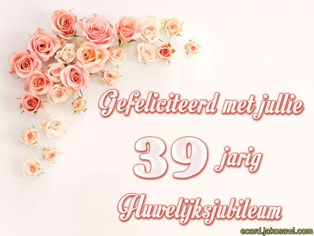 39 jaar getrouwd Gefeliciteerd 39 Jaar Getrouwd   ARCHIDEV 39 jaar getrouwd