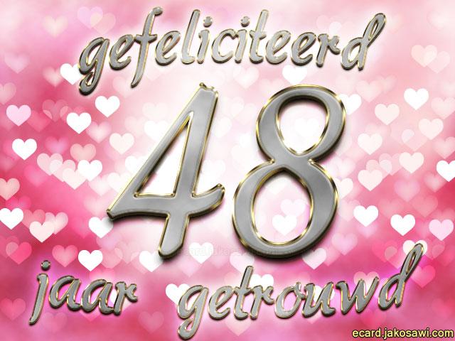 48 jaar getrouwd Tekst 48 Jaar Getrouwd   ARCHIDEV 48 jaar getrouwd