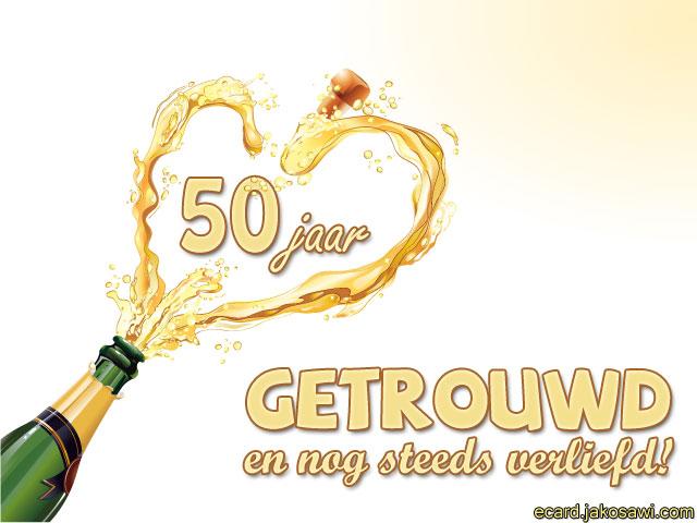 Bekend jakosawi e-cards - 50 jaar getrouwd champagne 1301 - &FI25