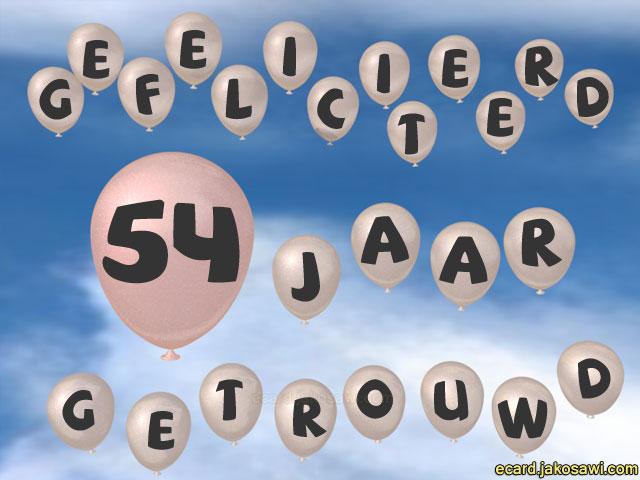 54 jaar getrouwd jakosawi e cards   54 jaar ballon lucht   54 jaar getrouwd