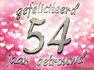 54 jaar getrouwd Huwelijk: Huwelijksverjaardag 54 Jaar e cards @ ecard.jakosawi.com 54 jaar getrouwd
